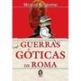 Guerras Góticas De Roma
