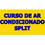 Curso Instalação Manutenção Ar Condicionado Split Brinde