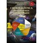 Criminalística Procedimentos E Metodologias 4ª Ed. 2019