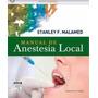 Manual De Anestesia Local Odonto 6ed Malamed