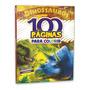 Livro 100 Paginas Para Colorir Dinossauros