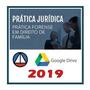 Prática Forense Em Direito De Família 2019 E 18