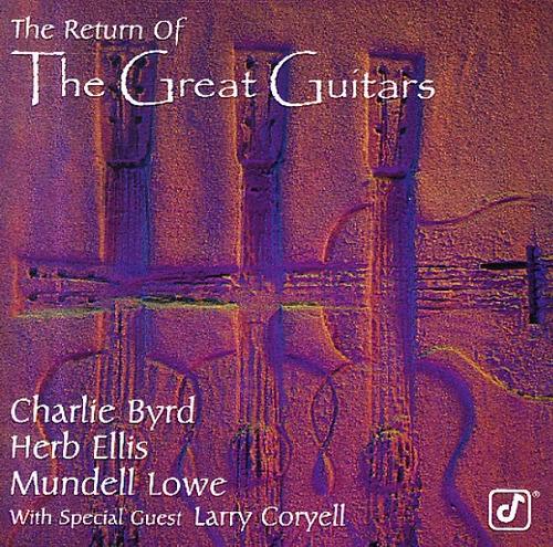 Byrd-ellis-lowe-coryell-the Return Of The Great Guitars Original