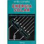 Livro Energia Solar: Utilização E Empregos Práticos
