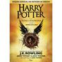 Livro Harry Potter E A Criança Amaldiçoada Parte Um E Dois