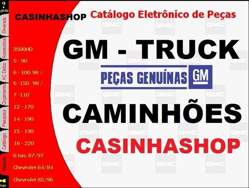 Catálogo Eletrônico De Peças Gm Chevrolet Truck Caminhões Original