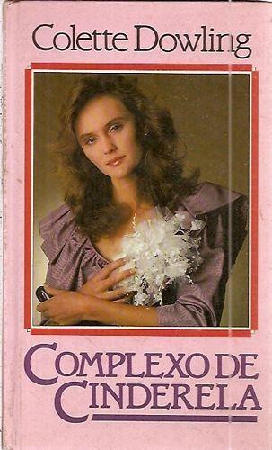 Livro Complexo De Cinderela Dowling, Colette Original