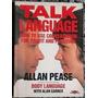 Talk Language: How To Use Conversation For Profit And Ple...