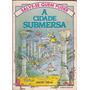Livro A Cidade Submersa Salve se Quem Puder