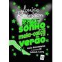 Livro Sonho De Uma Meia calça De Verão Louise Rennison