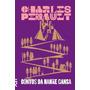Livro Contos Da Mamãe Gansa Charles Perrault Cosac Naify