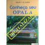 Conheça Seu Opala Amauri F. De Almeida 4ª Ed 1969 A 1980