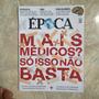 Revista Época 797 2/9/2013 Síria / Mais Médicos / Medicina