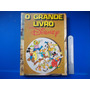 Livro O Grande Livro Disney 1970 Abril Cultural